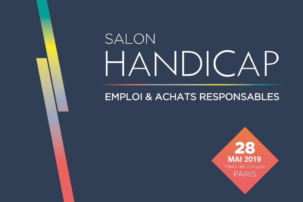 Le salon Handicap, Emploi & Achats Responsables se tiendra le 28 mai 2019 au Palais des Congrès à Paris.